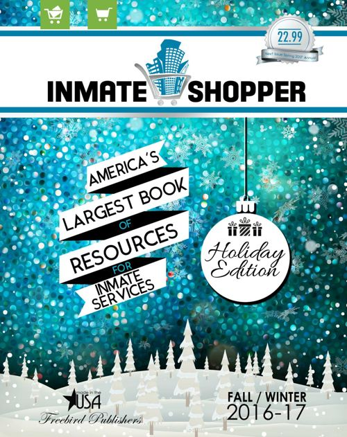 Inmate Shopper 2016 Fall/Winter Holiday Issue