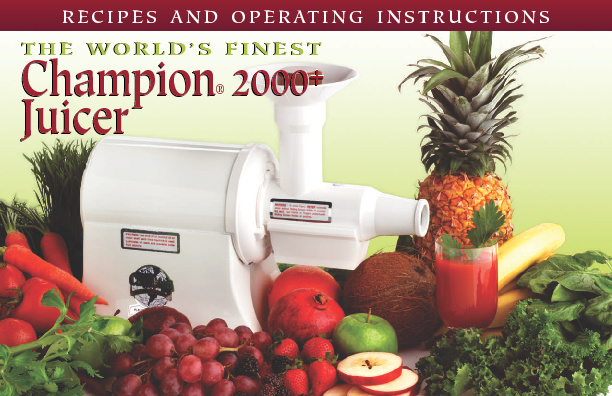 Champion Juicer Manual