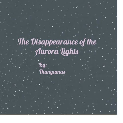 The Disappearance of the Aurora Lights