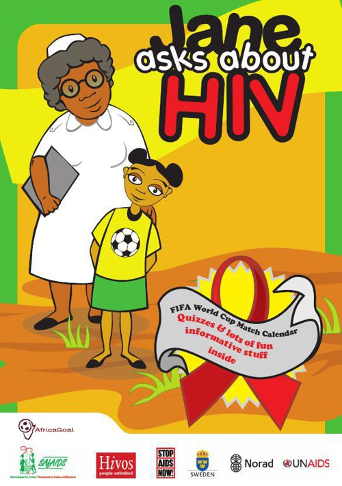 Jane asks about HIV - Information Booklet and World Cup Calendar