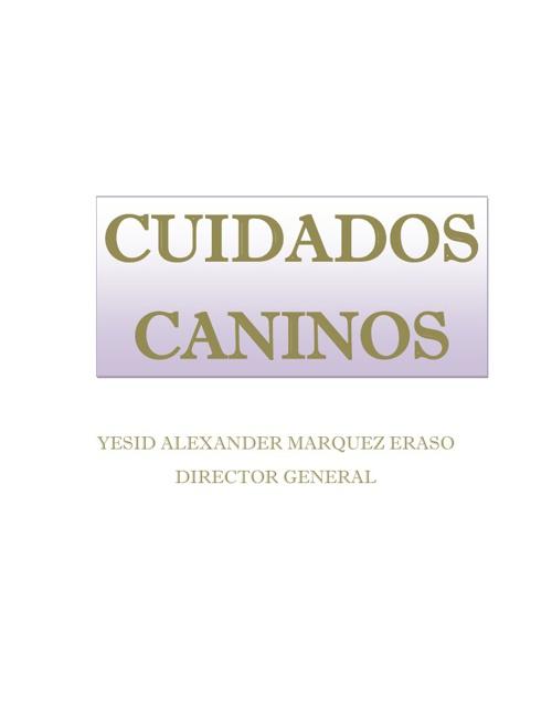 CUIDADOS CON LOS CANINOS