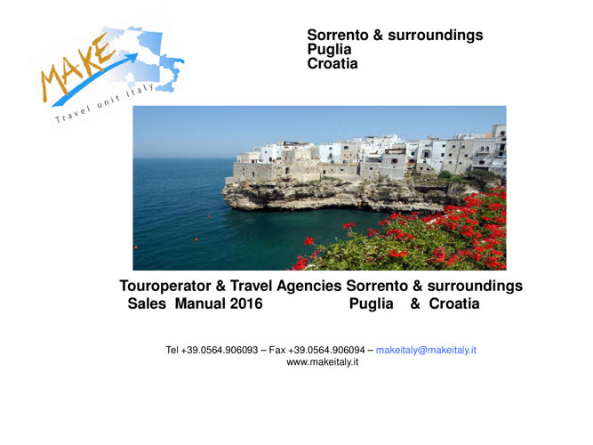 Sorrento,Puglia &  Croatia
