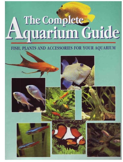 The Complete Aquarium Guide