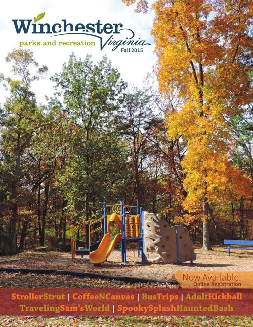 Winchester, Virginia Park and Recreation Fall 2015 Activity Guid