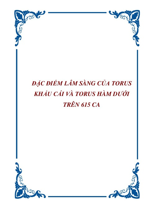 Đặc điểm lâm sàng của Torus khẩu cái và Torus hàm dưới trên 615