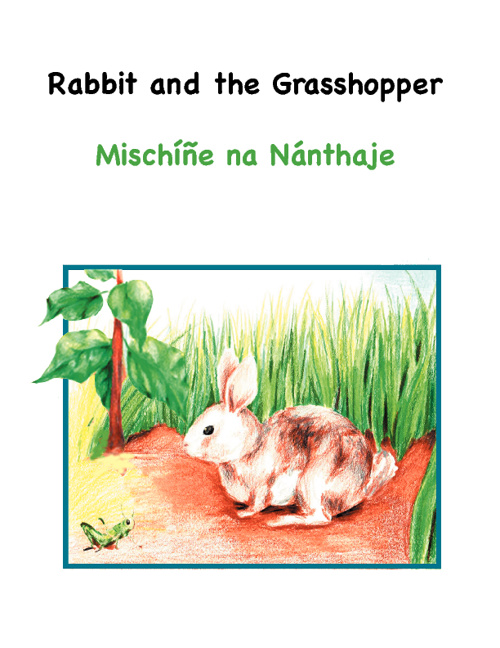 The Rabbit and the Grasshopper - an  Ioway Story