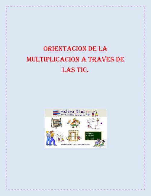 ORIENTACIÓN DE LA MULTIPLICACIÓN A TRAVÉS DE LAS TIC