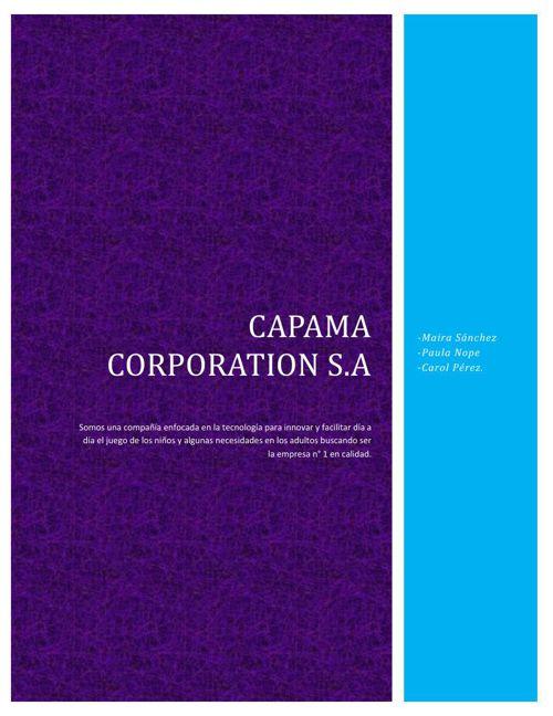 CAPAMA CORPORATION S