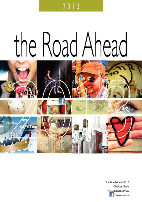 The Road Ahead 2013