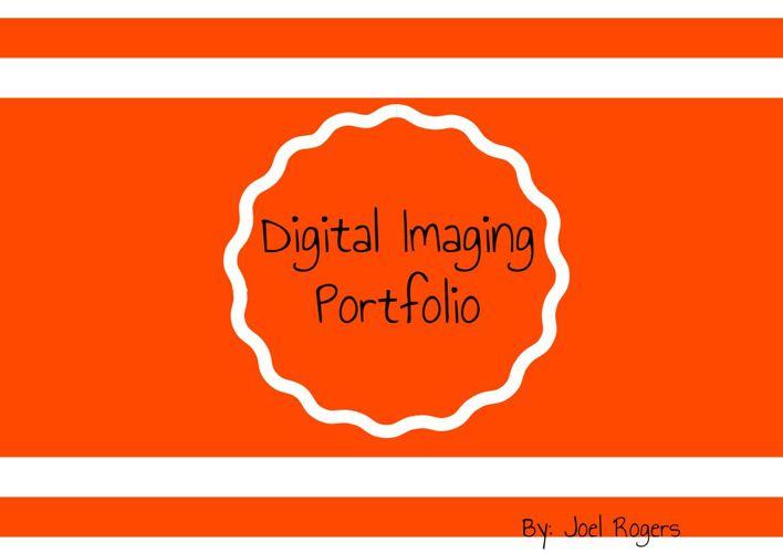 Digital Imaging Portfolio