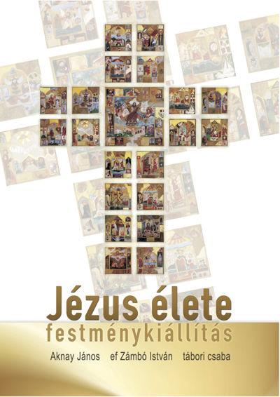 Jézus élete festménykiállítás