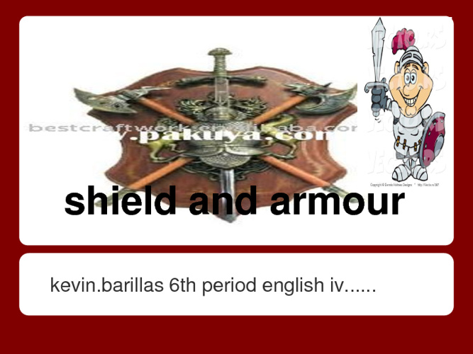 shield and armour