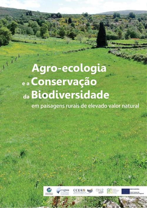 Agro-ecologia e a Conservação da Biodiversidade