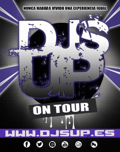 DJS UP ON TOUR