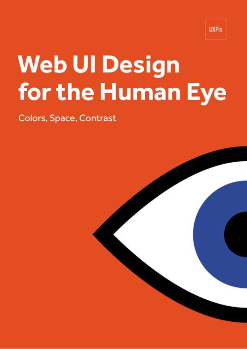 uxpin_web_ui_design_for_the_human_eye_1