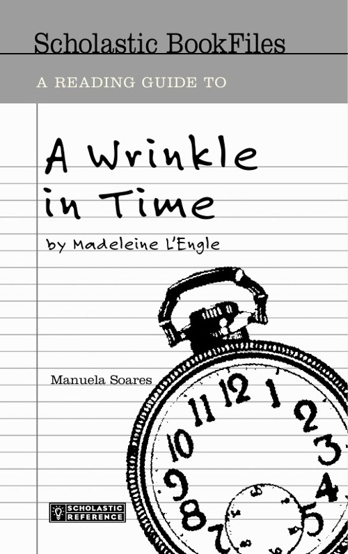 A Wrinkle in Time by Madeleine L'engle :  READING GUIDE