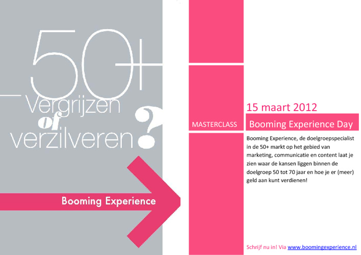 Masterclass: Booming Experience Day - 15 maart 2012