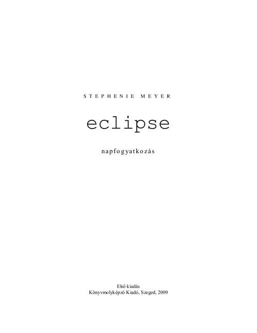 Stephenie Meyer - Napfogyatkozás