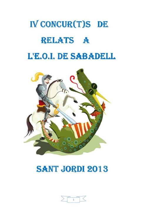 Microrelats anglès:E.O.I. Sabadell (Sant Jordi 2013)