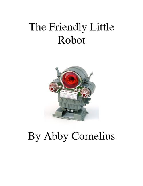 The Friendly Little Robot