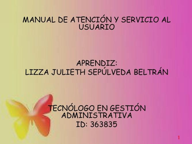 MANUAL DE ATENCION Y SERVICIO AL USUARIO.