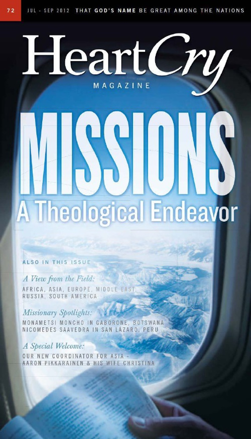 Issue 72 | Missions: A Theological Endeavor | HeartCry Magazine