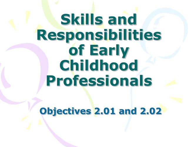 Skills and Responsibilities of Childcare Worker