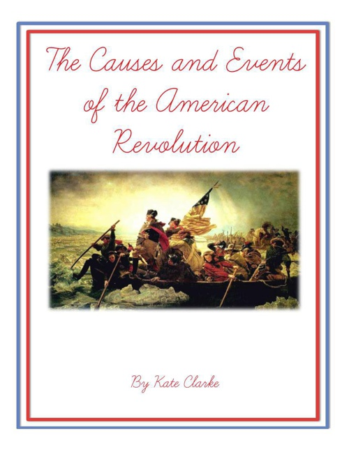 The Causes and Effects of the American Revolution book