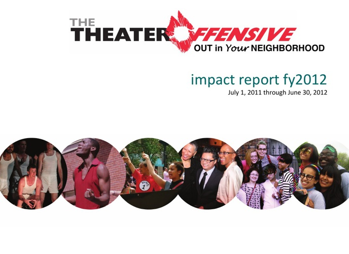 The Theater Offensive - Impact Report FY12