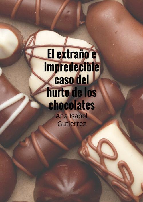 El extraño e impredecible caso del hurto de los chocolates