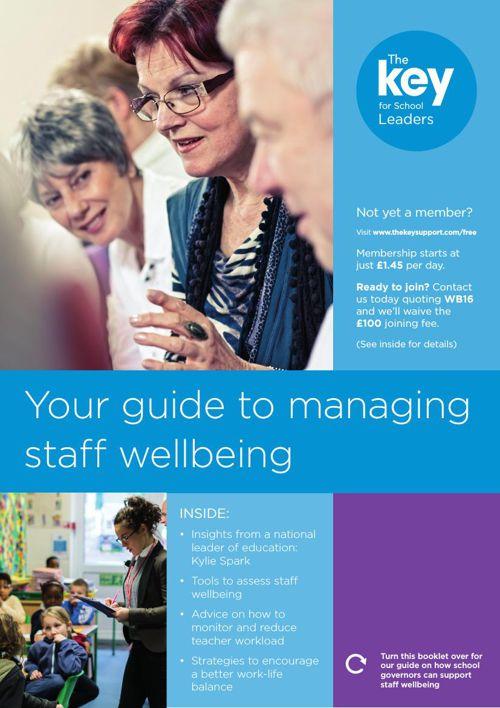 School leaders guide to managing staff wellbeing