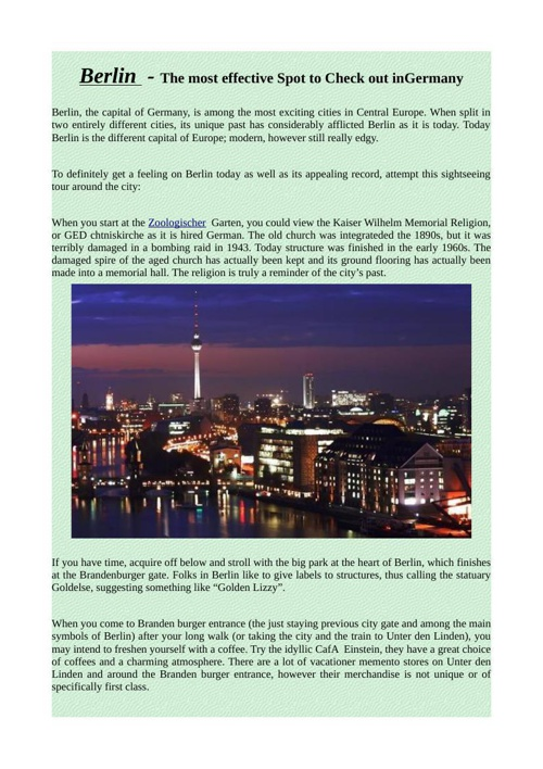 Berlin  - The most effective Spot to Check out inGermany