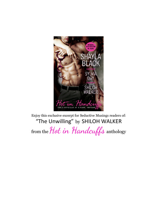 "Excerpt:  ""The Unwilling"" by Shiloh Walker"