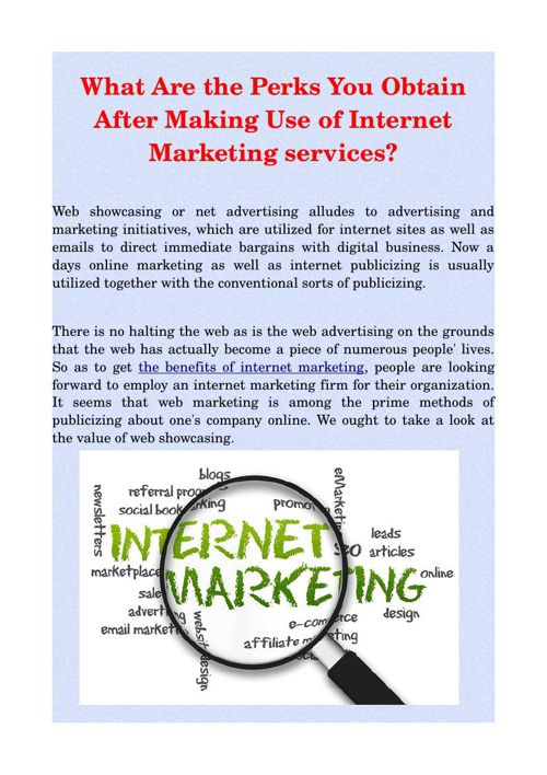 What Are the Perks You Obtain After Making Use of Internet Marke