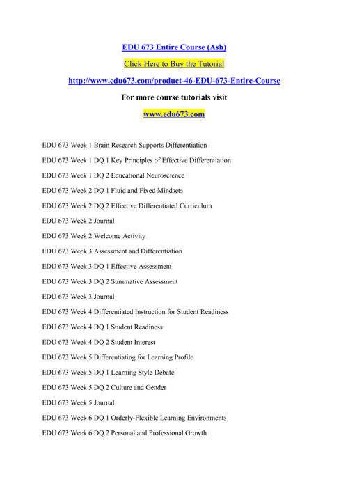 EDU 673 Entire Course (Ash)