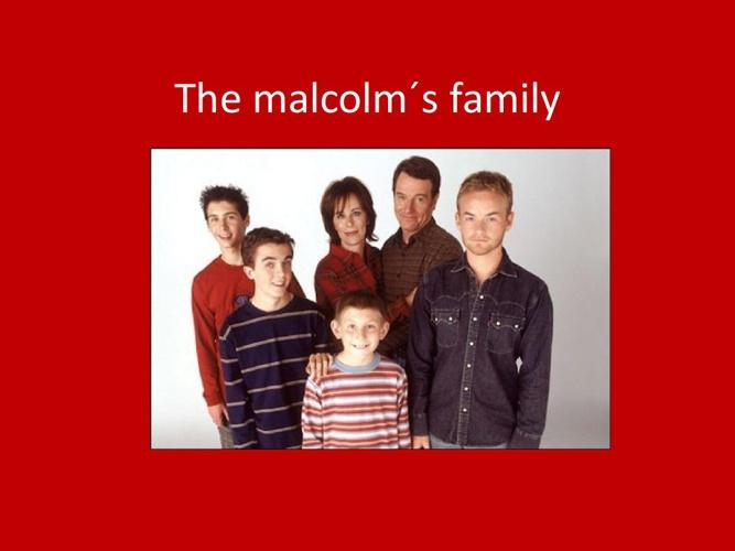 Malcolm´s family