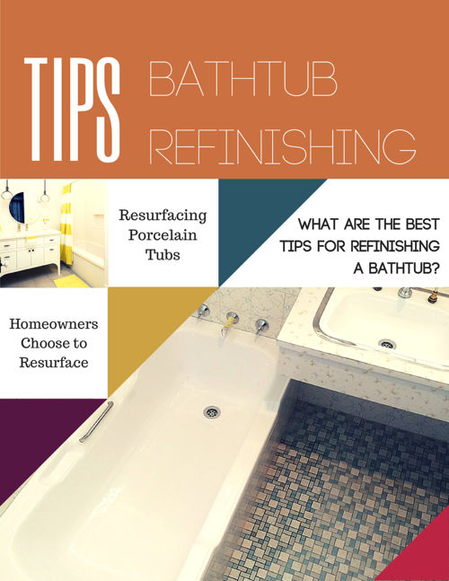 What are the Best Tips for Refinishing a Bathtub