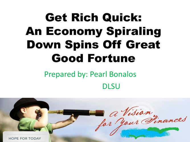 Get Rich Quick (Pearl's Ppt.)