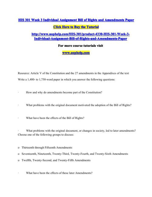 HIS 301 Week 3 Individual Assignment Bill of Rights and Amendmen
