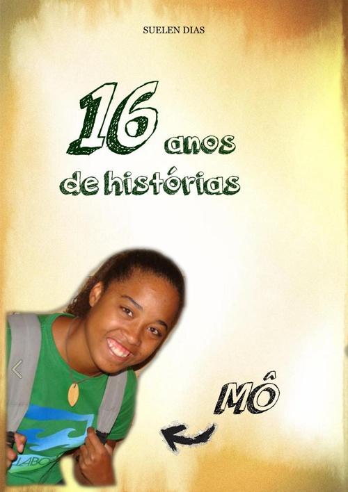 16 anos de histórias