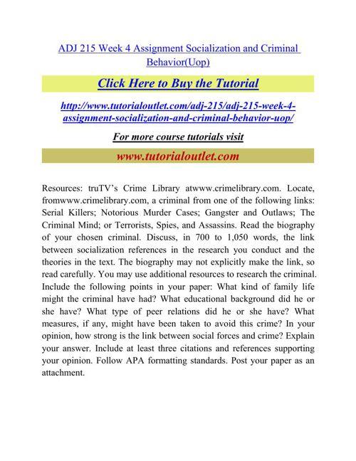 ADJ 215 Week 4 Assignment Socialization and Criminal Behavior