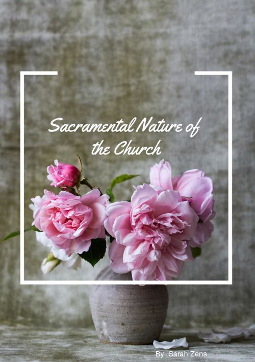 Sacramental Nature of the Church