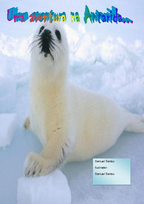Uma Aventura na Antartida