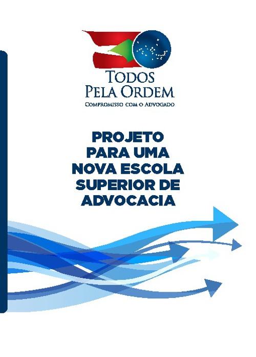 Projeto para uma nova Escola Superior de Advocacia (ESA)