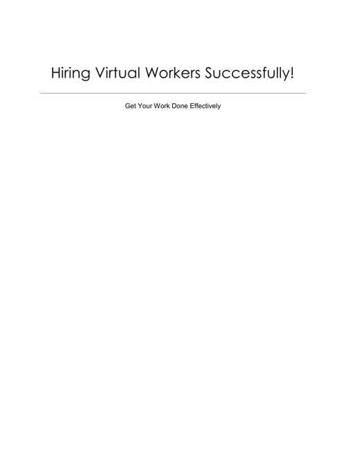 Hiring Virtual Workers Successfully