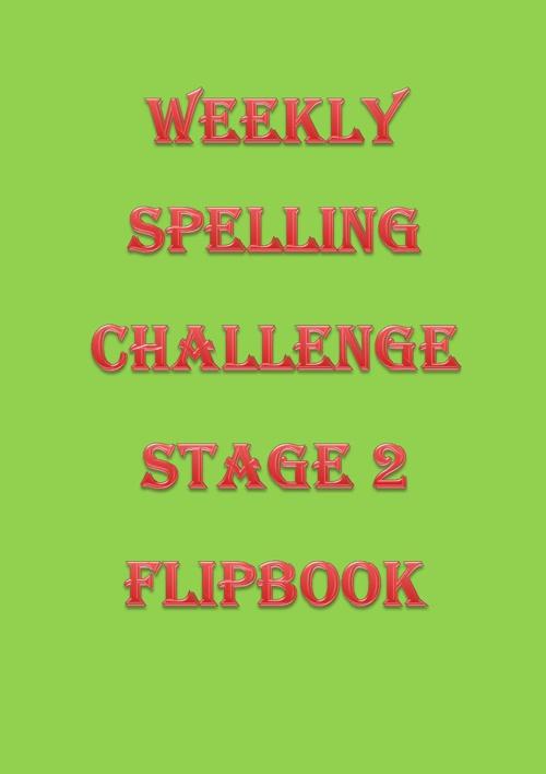 Weeky Spelling Challenge