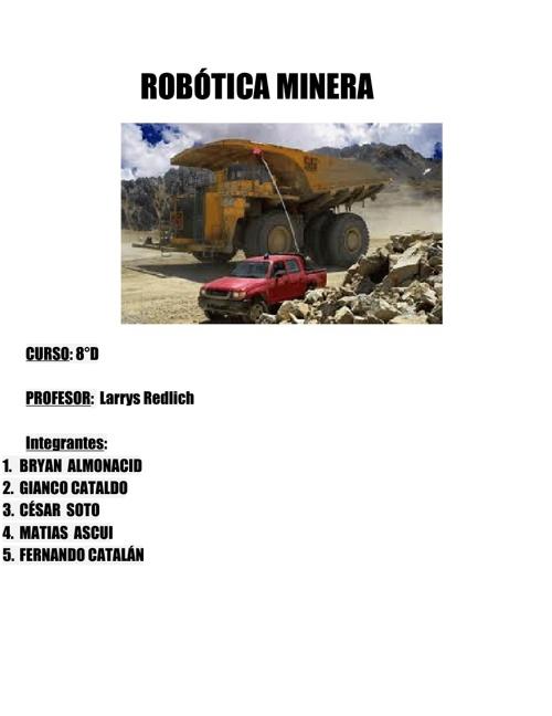 2013 8D Technology Sensation 01 Robótica Minera