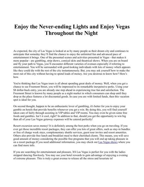 Enjoy the Never-ending Lights and Enjoy Vegas Throughout the Nig