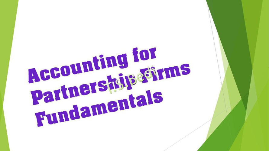 Accounting for Partnership Firms-Fundamaentals - Copy