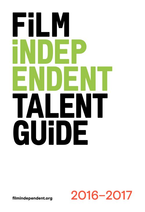 Film Independent 2016-2017 Talent Guide